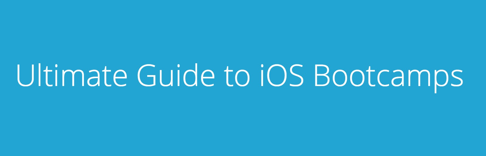 Ultimate Guide to iOS Bootcamps
